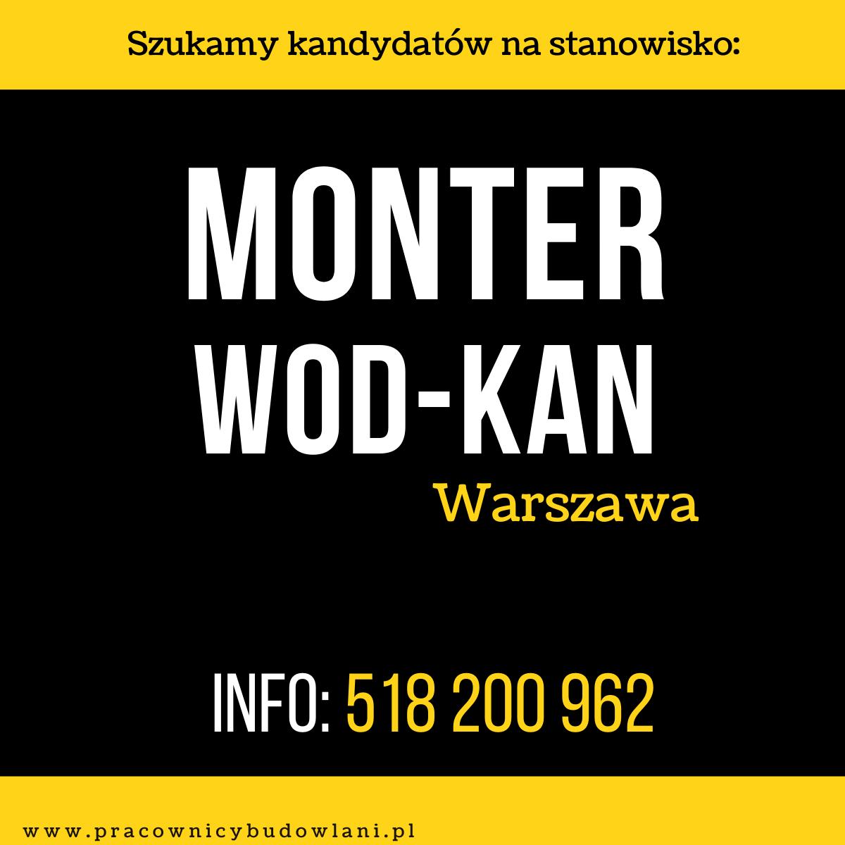 Monter wod-kan/Hydraulik oraz Pomocnik – sieci zewnętrzne i  wewnętrzne. Warszawa